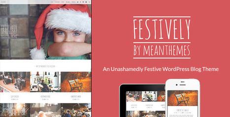 Festively: An Unashamedly Festive Blog Theme (Personal) - Creative WordPress Theme | Creative Wordpress Theme | Scoop.it
