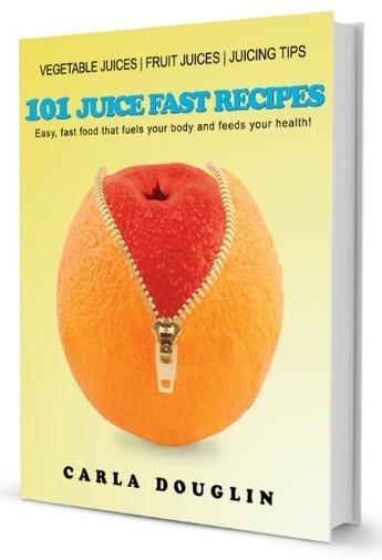 101 Juice Fast Recipes! | Get Juicy | Scoop.it