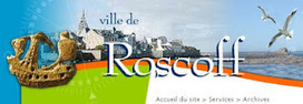La consultation des archives de Roscoff | Généalogie | Scoop.it