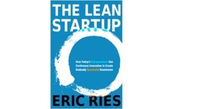 The Lean Startup: The Science of Entrepreneurship | SXSW News | Scoop.it