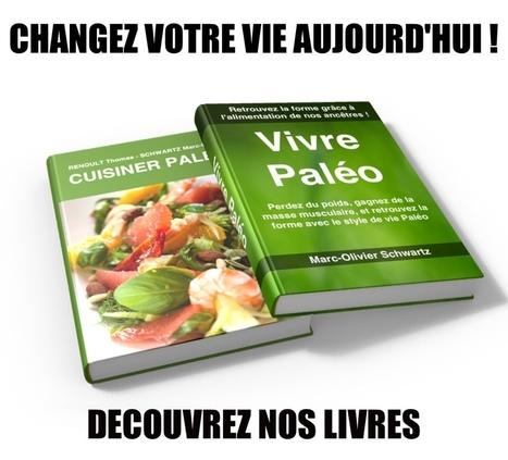 Liste des aliments - Vivre Paléo | Planète Paléo | Scoop.it
