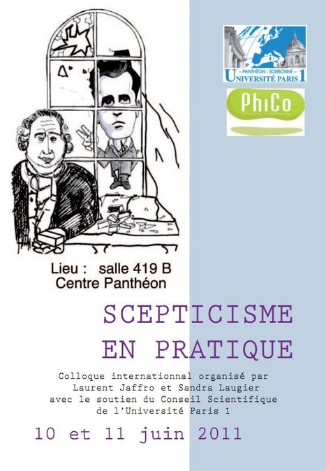 Colloque Scepticisme en pratique, 10 et 11 juin   Philosophie en France   Scoop.it