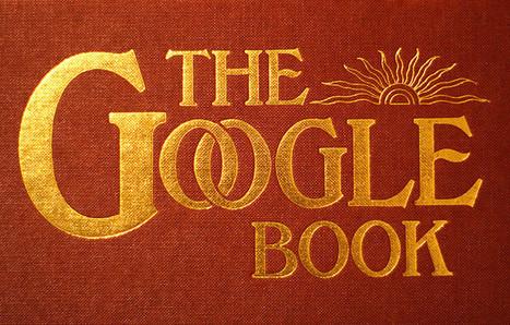 Verdict dans l'affaire Google Books | Contrepoints | Edition numérique | Scoop.it