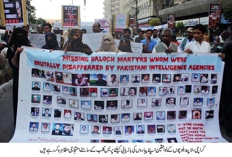 Protest against enforced-disappearances and custodial killings in Balochistan | Human Rights and the Will to be free | Scoop.it
