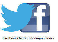 Curs de Facebook i Twitter per emprenedors | SOM - InForma't | Scoop.it