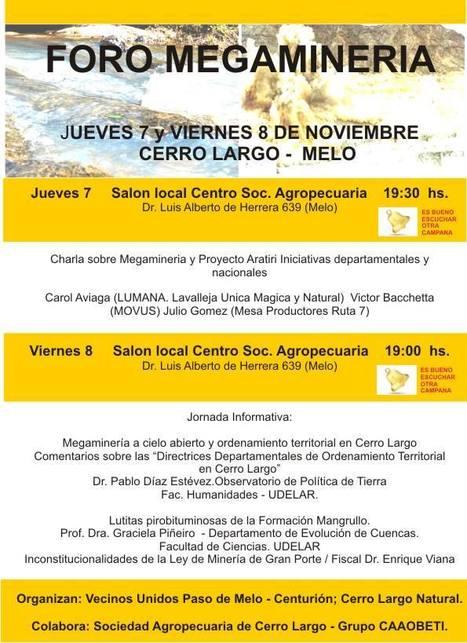Cerro Largo / 7 y 8/11 Foro megamineria | MOVUS | Scoop.it