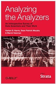 "Analyzing the Analyzers - ""The variety of data scientist"". O'Reilly Media 
