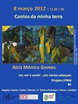 8 de março   PLNM com Mónica Gomes   Património oral ...   Arte de cor   Scoop.it