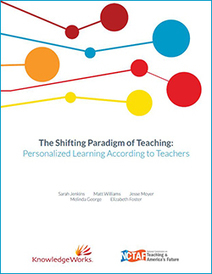 The Shifting Paradigm of Teaching: Personalized Learning According to Teachers | KnowledgeWorks | College and Career Readiness | Educación flexible y abierta | Scoop.it