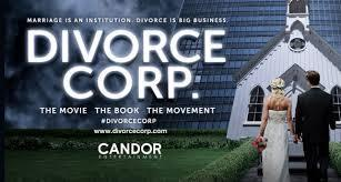 Divorce Corp. Movie | Divorce and Family Law | Scoop.it