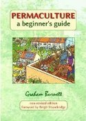 Permaculture A Beginner's Guide | Permaculture University | Scoop.it