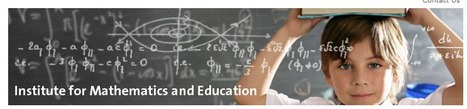 The University of Arizona - Institute for Mathematics & Education | Resources for Early Education and Elementary Mathematics | Scoop.it