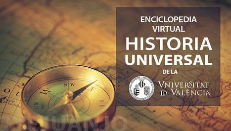 Enciclopedia virtual de Historia Universal de la Universidad de Valencia   Enseñar Geografía e Historia en Secundaria   Scoop.it