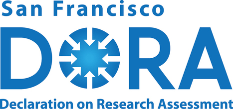 DORA – Declaration on Reseach Assessment | Forskningsrelaterat | Information Literacy | Scoop.it