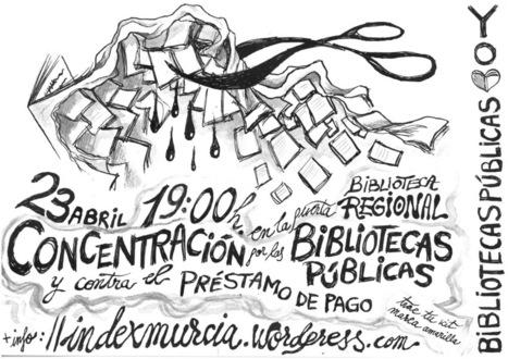 Concentración por una #biblioteca pública y abierta y contra el préstamo de pago #Murcia | Index Murcia | Scoop.it