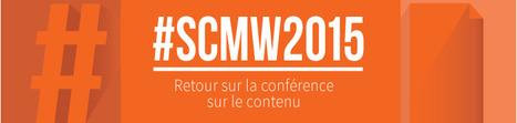 Comment mettre en place une stratégie de contenu efficace ? #SCMW2015 by Augure | Stratégies de contenu - #SCMW2015 | Scoop.it