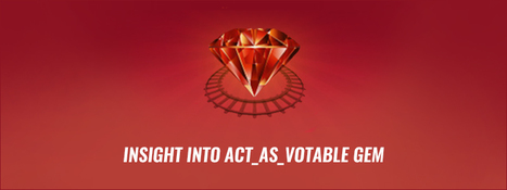 What is Acts_as_Votable Ruby Gem ? - RailsCarma | Ruby on Rails Application Development | Scoop.it