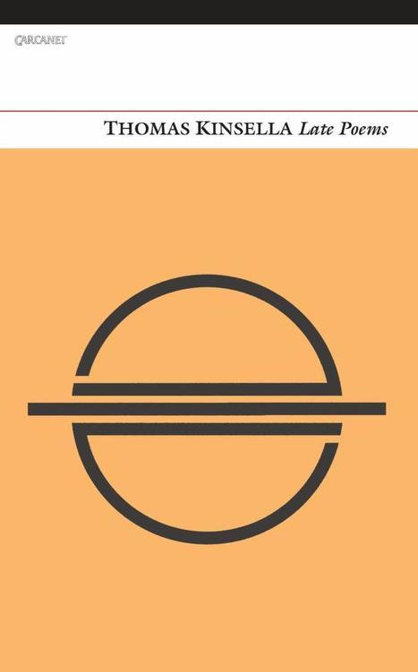 Carcanet Eletter: Thomas Kinsella | The Irish Literary Times | Scoop.it