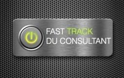 Fast Track : Décrochez au plus vite vos premières missions | Le Blog Du Consultant | Scoop.it