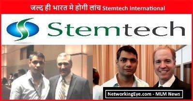 जल्द ही भारत मे होगी लांच Stemtech International | MLM News Updates | Scoop.it
