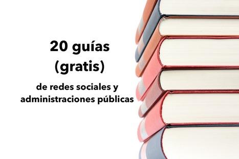 20 guías (gratis) de redes sociales y administraciones públicas | Red_Parlamenta | Scoop.it