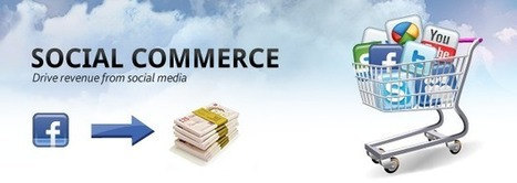 Why Social Commerce Is The Next Big Thing?   Social Selling Strategies   Scoop.it