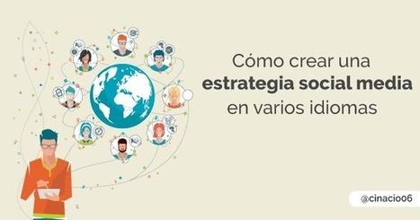 Cómo crear una estrategia Social Media en varios idiomas   Red Community  Manager.   Scoop.it