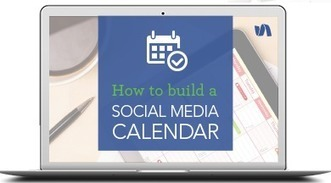 How to Build a Social Media Calendar | Información y cultura digital | Scoop.it