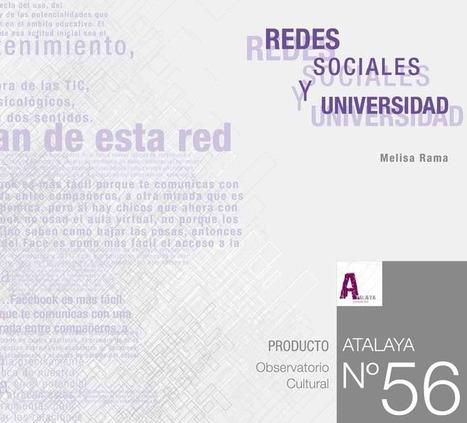 Redes Sociales y Universidad .Observatorio Atalaya | Educación y Visión | Scoop.it