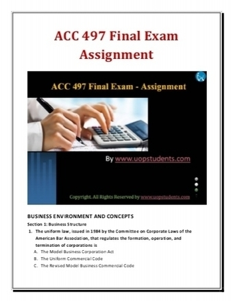 ACC 497 Final Exam - Assignment | UOP Final Exam Answers | Scoop.it