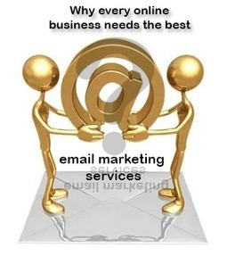 Why every online business needs the best email marketing services? | email marketing & social media | Scoop.it