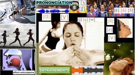 théories, enseignement, apprentissage prononciation FLE, phonétique | Technology and language learning | Scoop.it