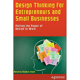Design Thinking for Entrepreneurs and Small Businesses | Wow! eBook | Design Thinking | Scoop.it