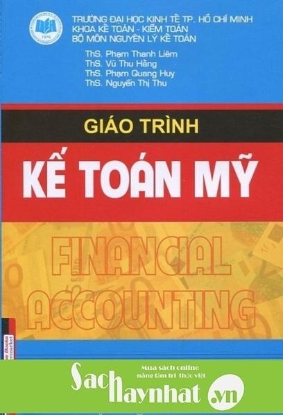 GIÁO TRÌNH KẾ TOÁN MỸ là một cuốn sachhay của ThS. Phạm Thanh Liêm | sachhaynhat.vn | Scoop.it