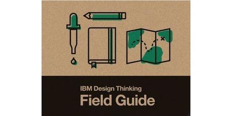 IBM Design Thinking Field Guide - Download | Service design thinking | Scoop.it