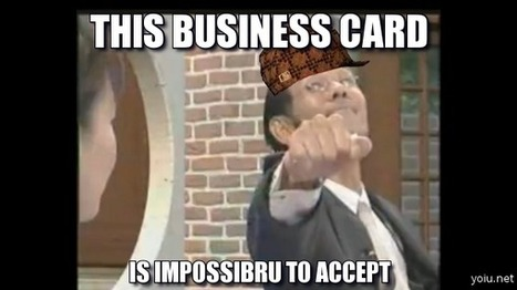 How To Refuse A Business Card | Yoiu.net | Funny and Viral Photos | Scoop.it