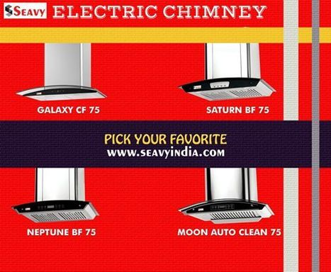 Luxury Design to Your Kitchen With Seavy Electric Chimney | seavy india is Best kitchen appliances Website | Scoop.it