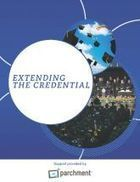 Extending the Credential | Booklets | Inside Higher Ed | Micro-credentialling in Education | Scoop.it