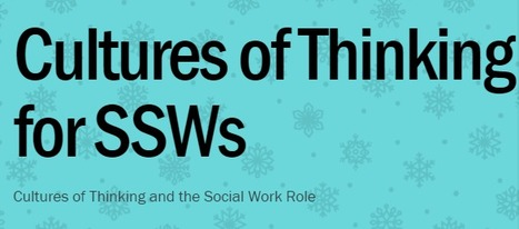 Cultures of Thinking for SSWs | SSW Professional Development and Learning | Scoop.it