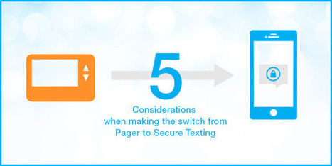 5 Considerations when Switching from Pagers to Secure Texting - qliqSoft | HIPAA Texting | Scoop.it