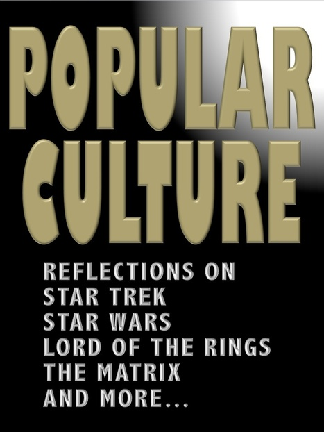 Popular Culture: From Star Wars to The Matrix | David Brin's Collected Articles | Scoop.it
