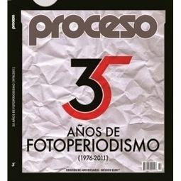 FotoLamm: 35 años de fotoperiodismo de la revista Proceso. | Fotoperiodismo | Scoop.it