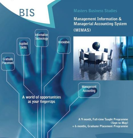 MSc Management Information & Managerial Accounting System (MIMAS) - a nine month fulltime taught programme + 6 months Graduate Placement Programme | Masters in Business Information Systems at UCC | Scoop.it