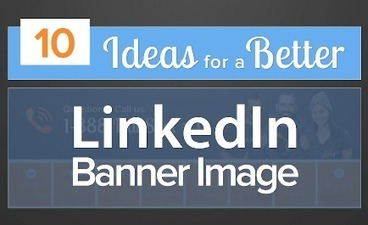 10 Ways Real Brands Spiced Up Their LinkedIn Banner Images [SlideShare] | Digital Strategies for Social Humans | Scoop.it