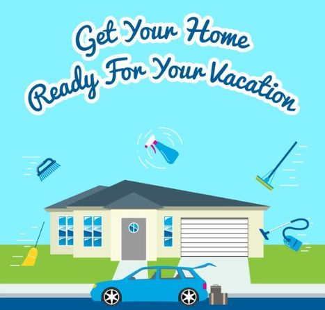 Get Your Home Ready For Your Vacation | Visual.ly | Home Tips | Scoop.it