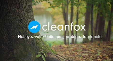 Cleanfox - Nettoyer votre boite mail, protégez la planète! | Cosmétique - Bio - Well being | Scoop.it