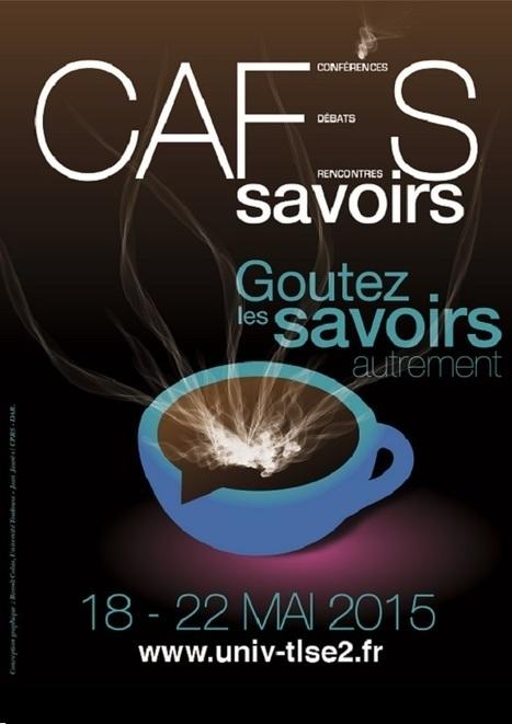 Appel à participation : Cafés Savoirs 2015 | Labos | Scoop.it