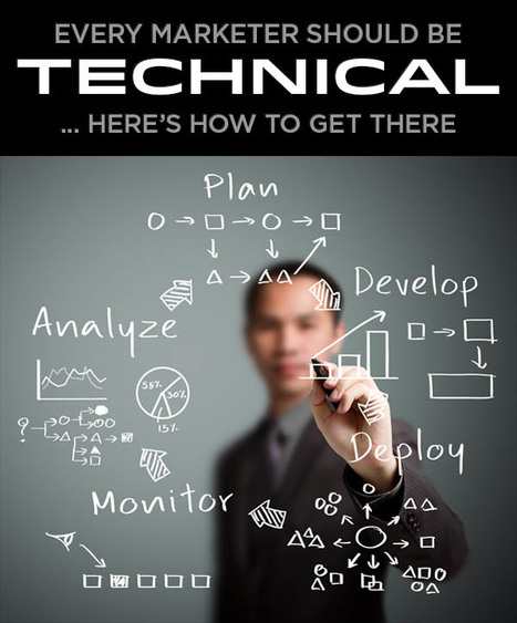 Every Marketer Should Be Technical | Wholesaling Investing | Scoop.it