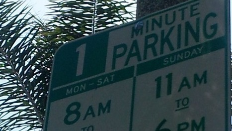 The story behind the viral photo of the '1 Minute Parking' sign - Los Angeles Times | Transport Signage | Scoop.it