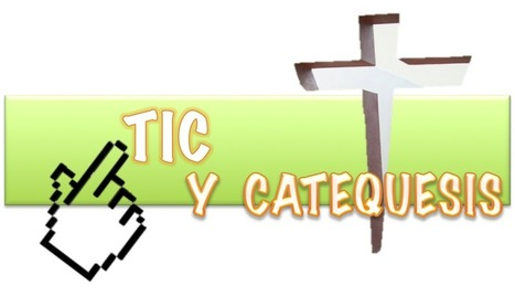 TIC Y CATEQUESIS | Biblia | Scoop.it